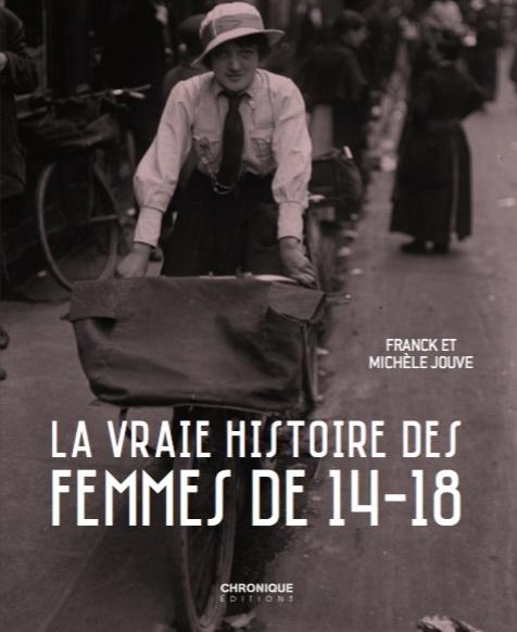 CHRONIQUE DES FEMMES DE 14/18