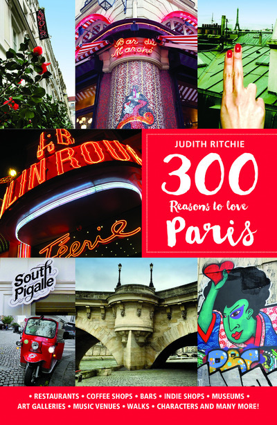 300 REASONS TO LOVE PARIS