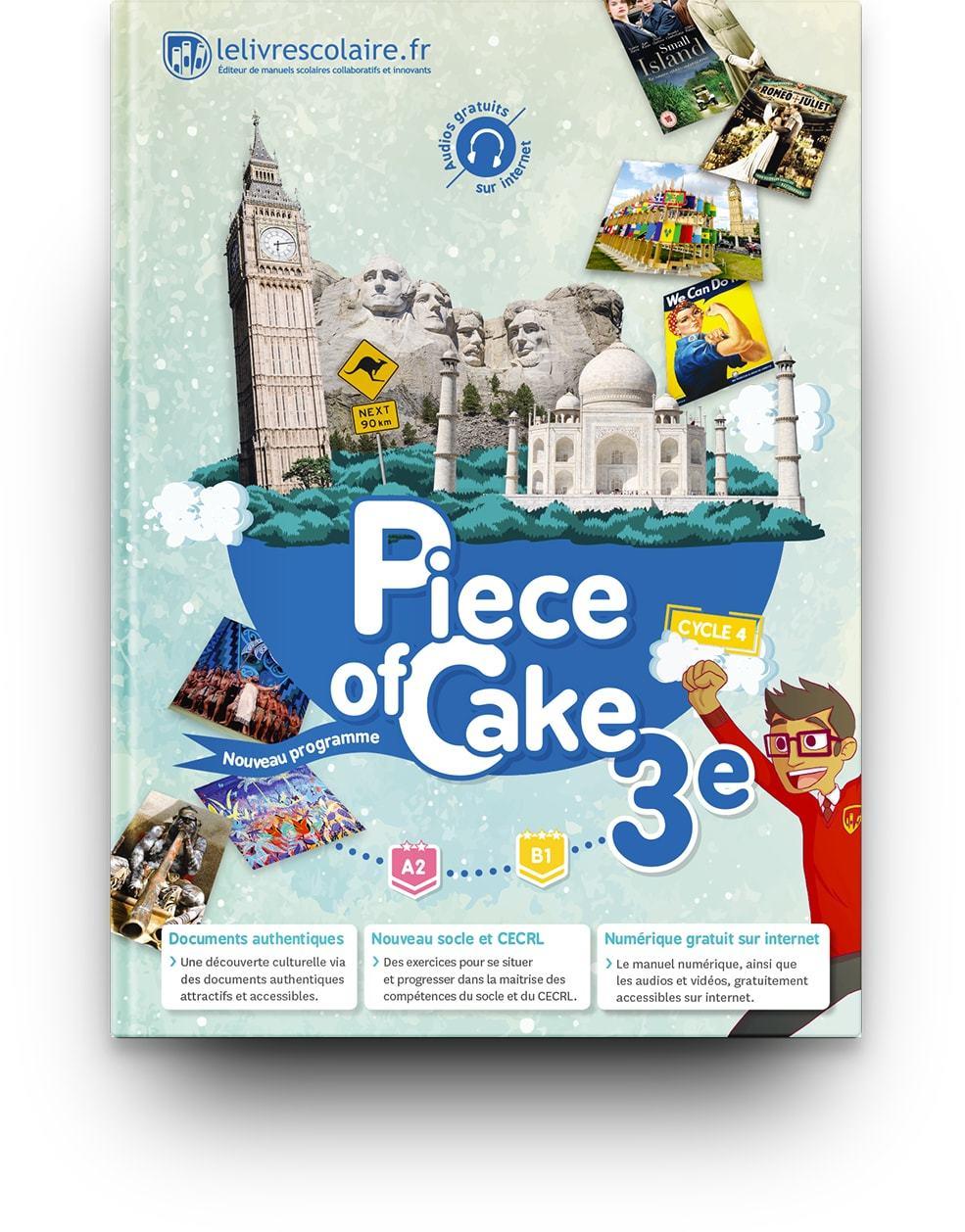 ANGLAIS 3E - PIECE OF CAKE, EDITION 2017