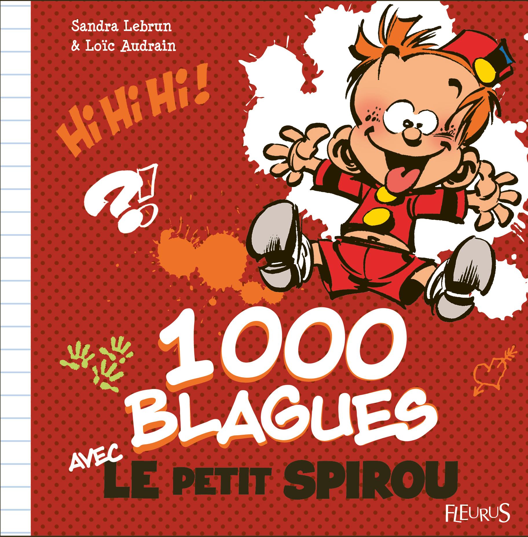 1000 BLAGUES AVEC LE PETIT SPIROU
