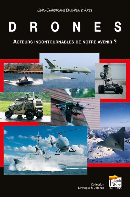 DRONES : ACTEURS INCONTOURNABLES DE NOTRE AVENIR ?