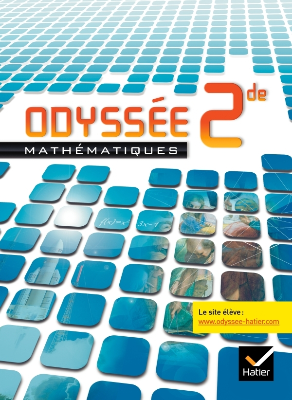 ODYSSEE MATHEMATIQUES 2DE ED. 2010 - MANUEL DE L'ELEVE