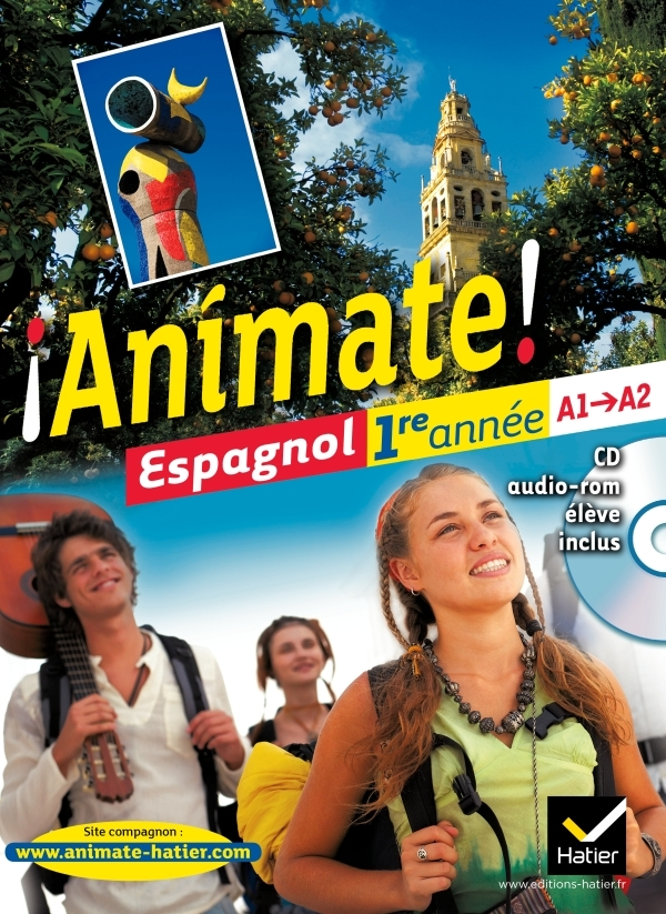 ANIMATE ESPAGNOL 1RE ANNEE ED. 2011 - MANUEL DE L'ELEVE   CD AUDIO-ROM