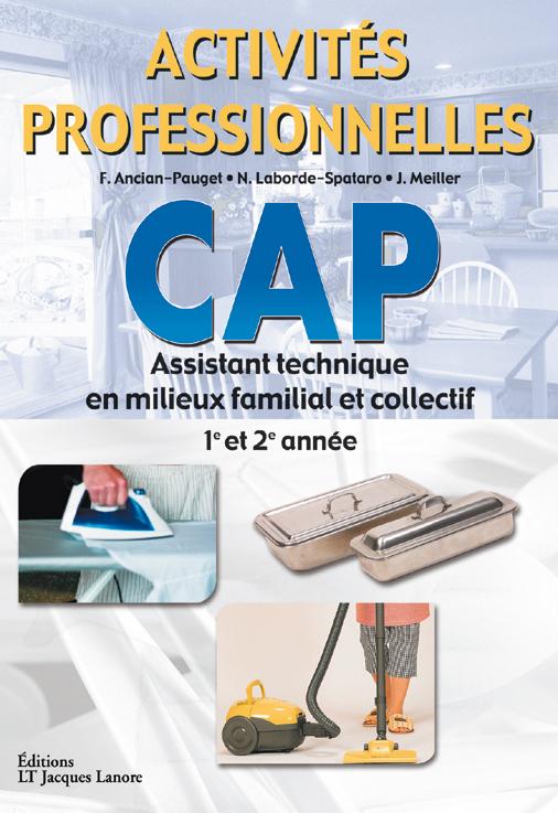 ACTIVITES PROFESSIONNELLES CAP ASSISTANT TECHNIQUE EN MILIEU...