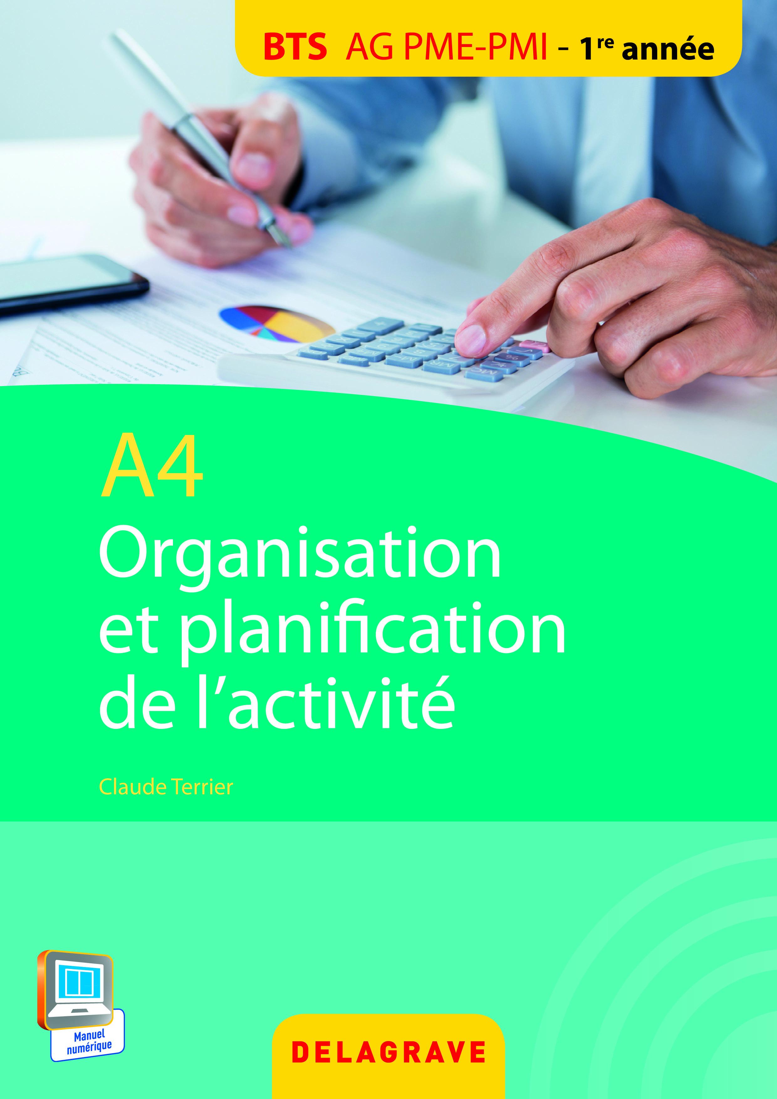 A4 ORGANISATION ET PLANIFICATION DE L'ACTIVITE BTS AG PME PMI ELEVE