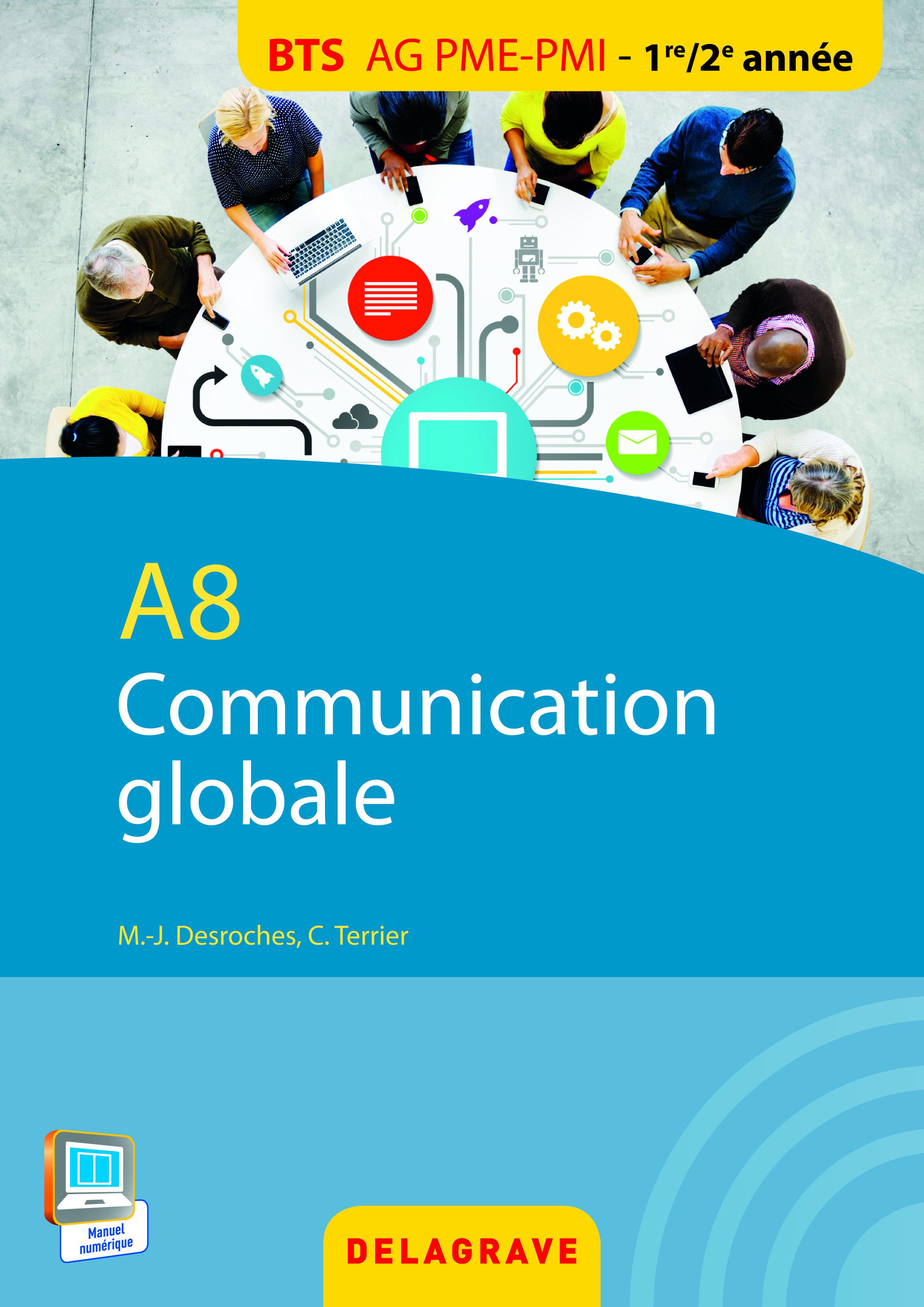 A8 COMMUNICATION GLOBALE BTS AG PME PMI ELEVE