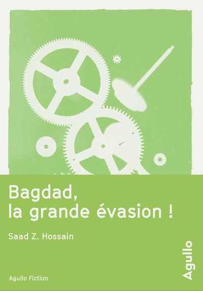 BAGDAD, LA GRANDE EVASION !