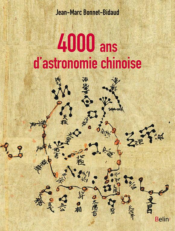 4000 ANS D'ASTRONOMIE CHINOISE
