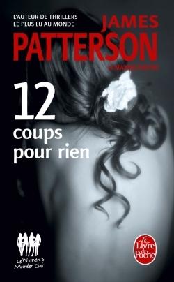 12 COUPS POUR RIEN (MURDER CLUB)
