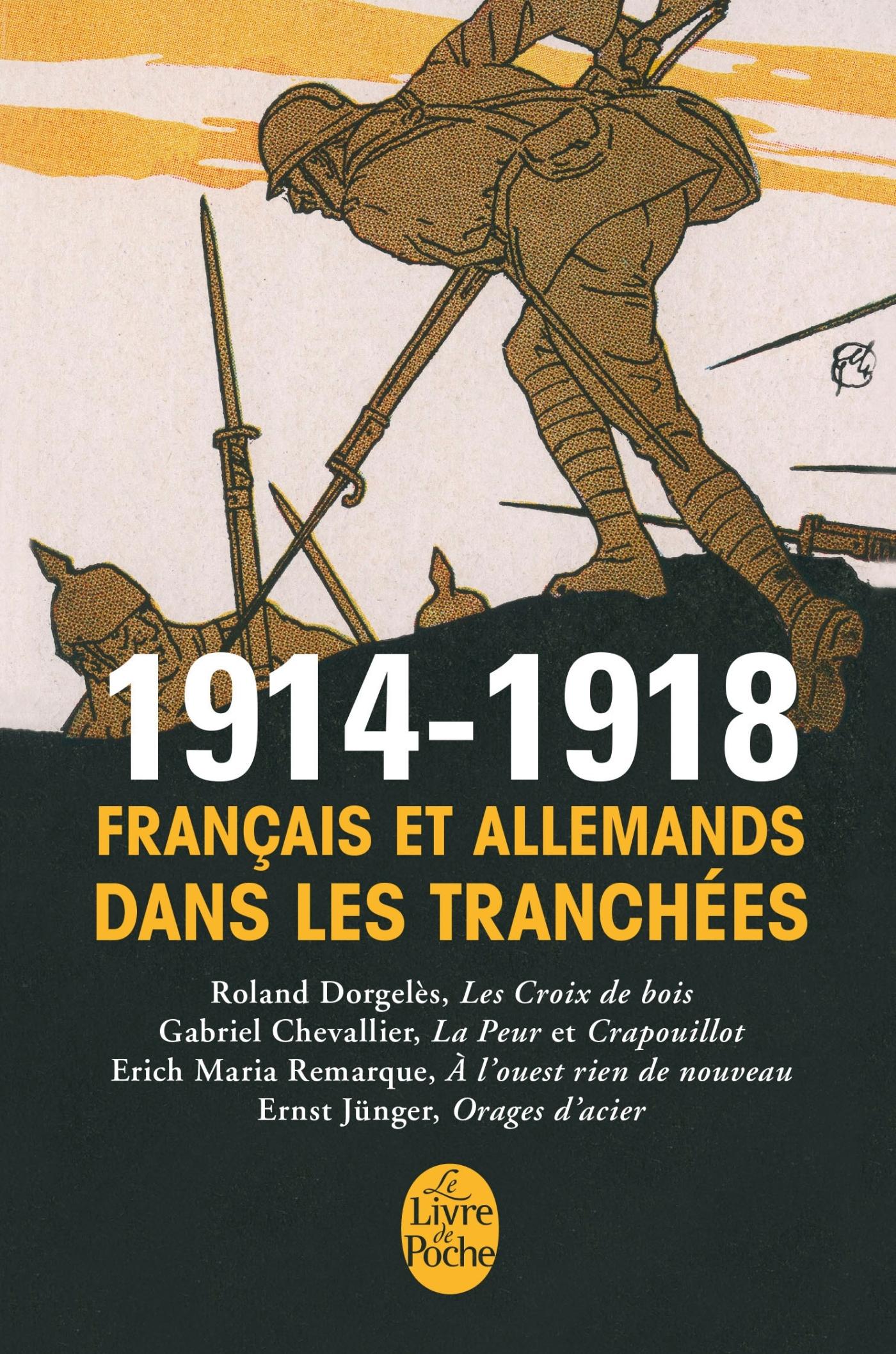 1914-1918 FRANCAIS ET ALLEMANDS DANS LES TRANCHEES LES PLUS GRANDS ROMANS
