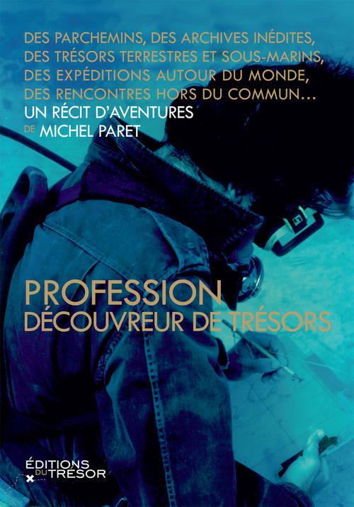 PROFESSION DECOUVREUR DE TRESORS