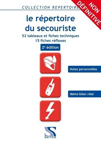LE REPERTOIRE DU SECOURISTE 2EME EDITION
