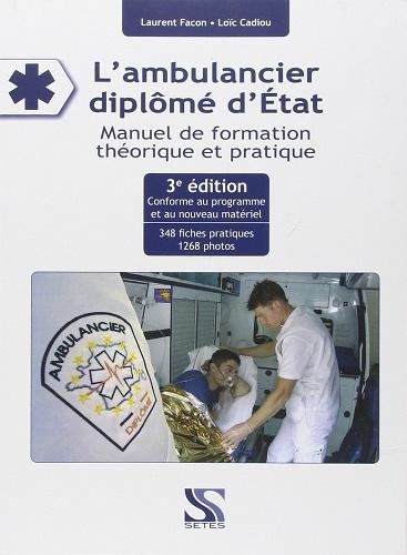 L'AMBULANCIER DIPLOME D'ETAT 3 EME EDITION