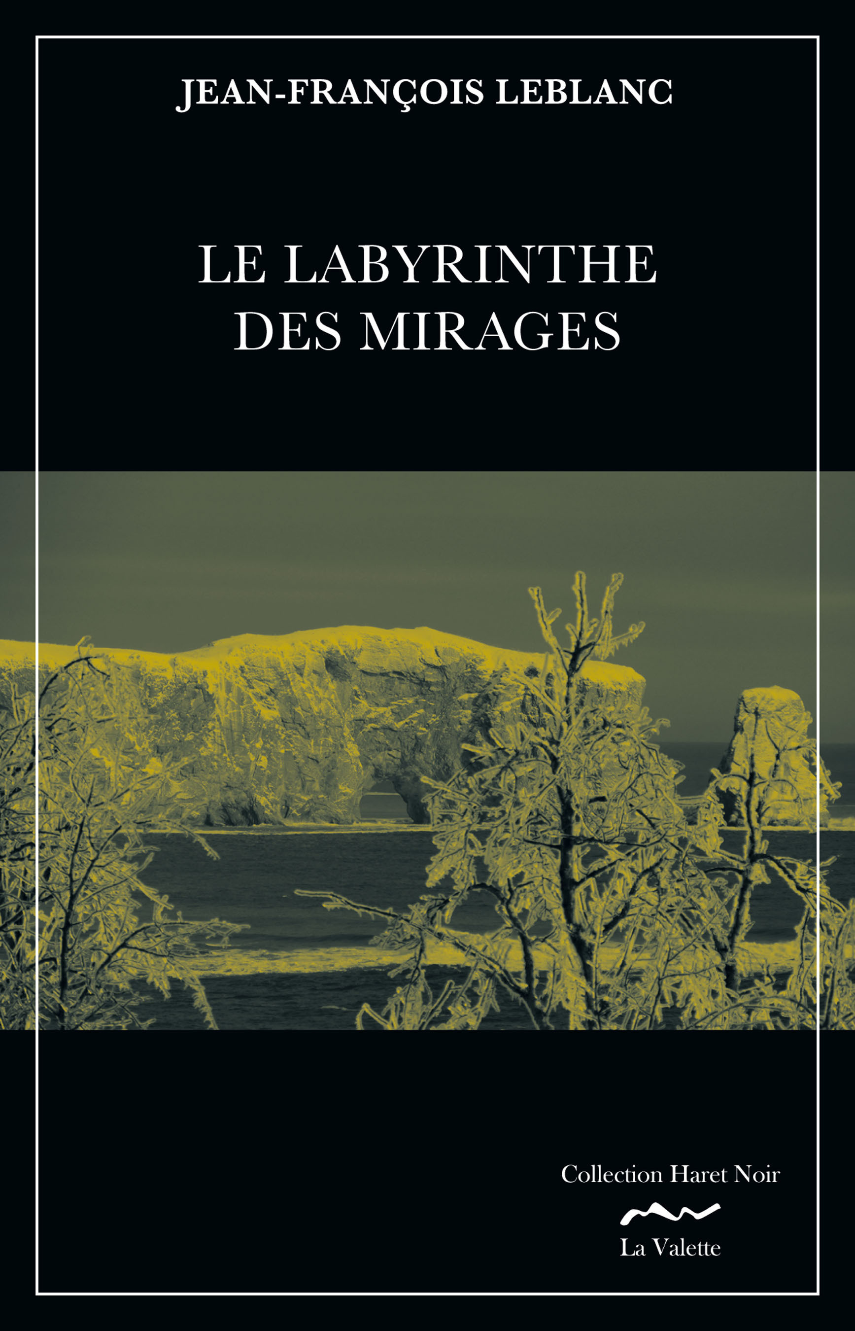 LE LABYRINTHE DES MIRAGES. TOME 3. EPILOGUE