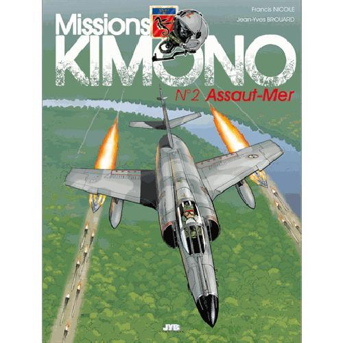 MISSIONS KIMONO 2 - ASSAUT MER