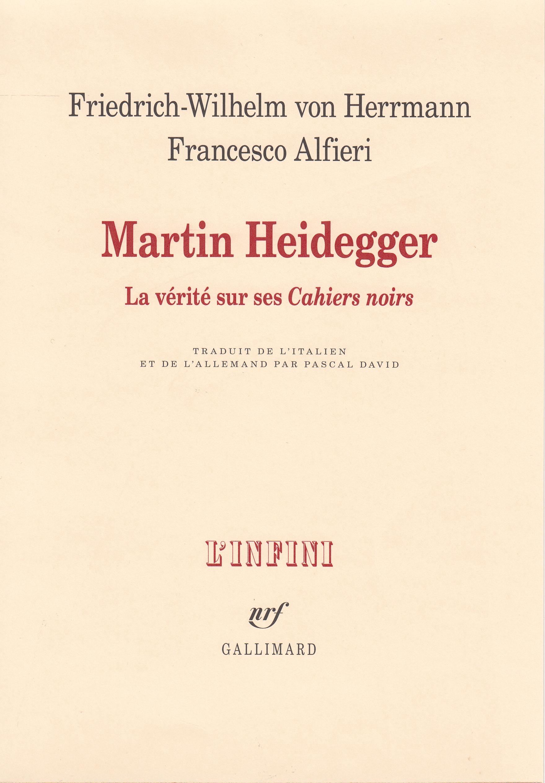 MARTIN HEIDEGGER. LA VERITE SUR SES CAHIERS NOIRS