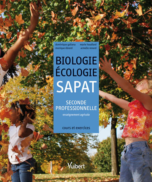 BIOLOGIE ECOLOGIE 2E PRO AGRICOLE  SAPAT