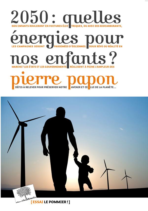 2050 : QUELLES ENERGIES POUR NOS ENFANTS ?
