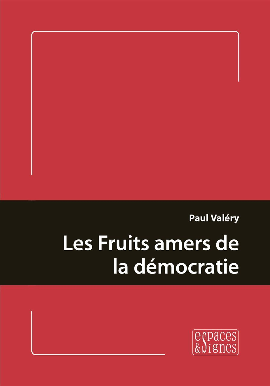 FRUITS AMERS DE LA DEMOCRATIE (LES)