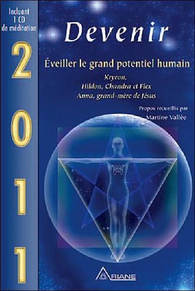 2011 - DEVENIR - EVEILLER LE GRAND POTENTIEL HUMAIN (LIVRE   CD)