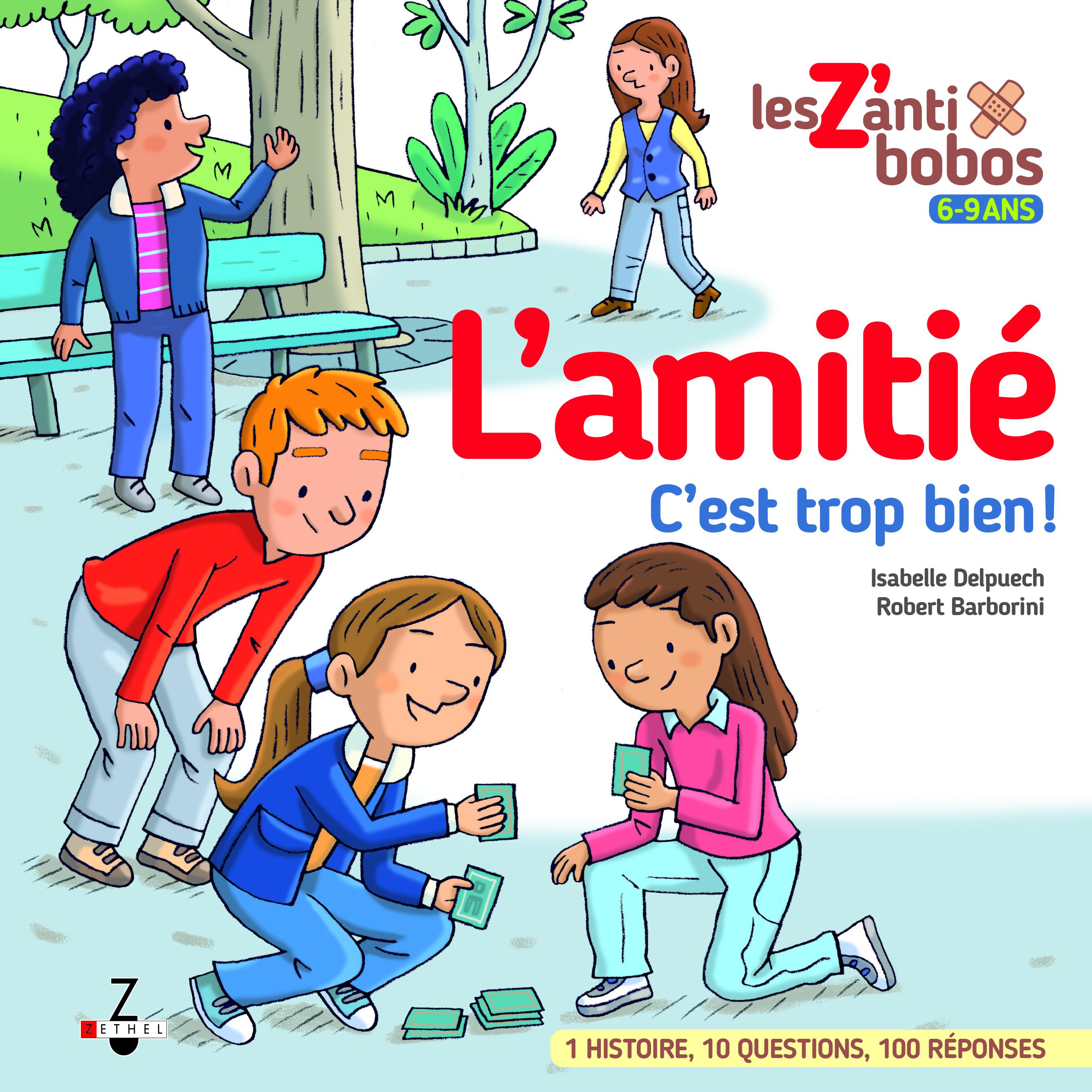 AMITIE C'EST TROP BIEN ! (L')