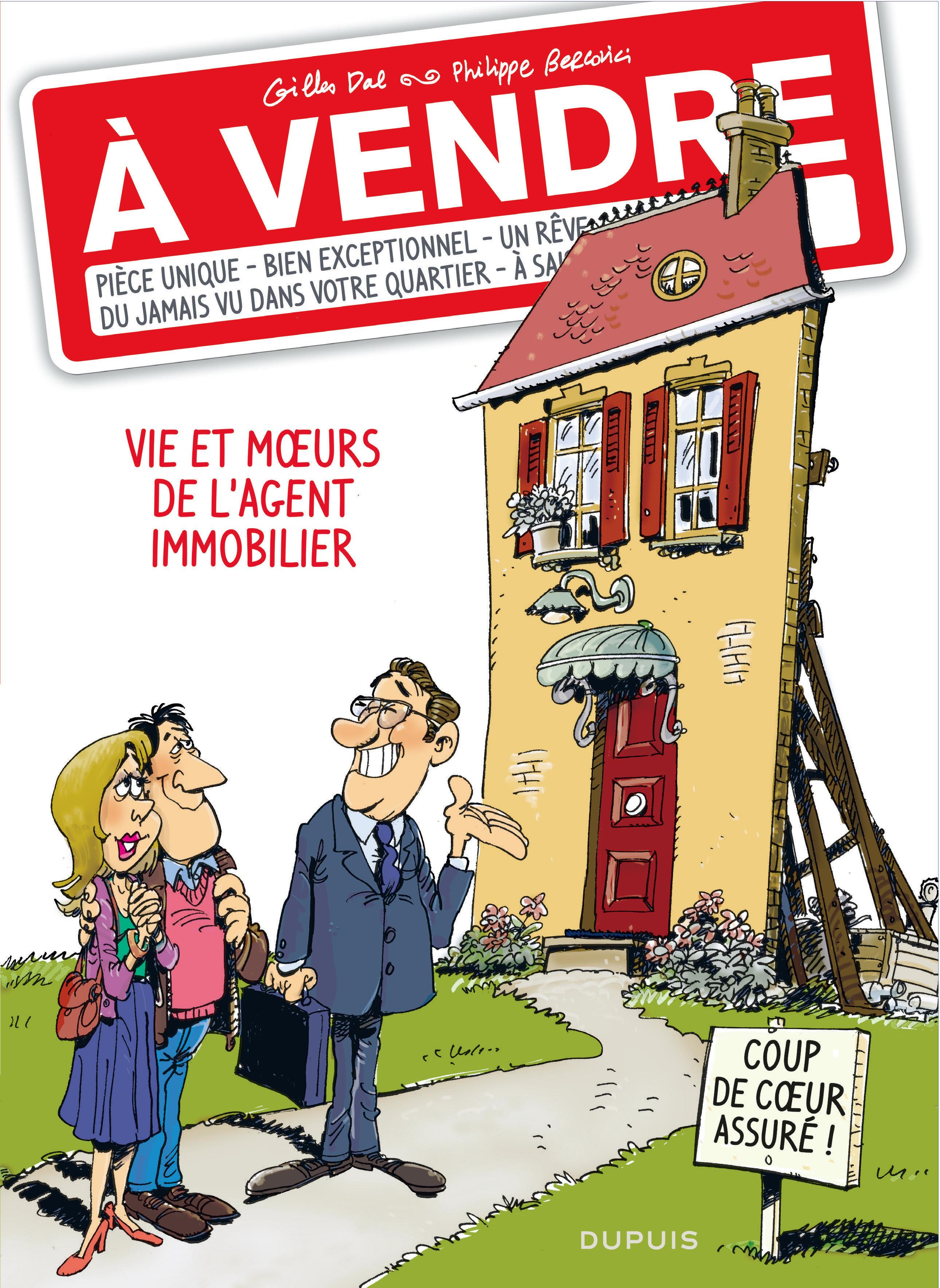 A VENDRE T1 VIE ET MOEURS DE L'AGENT IMMOBILIER