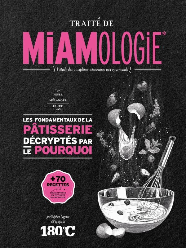 TRAITE DE MIAMOLOGIE PATISSERIE