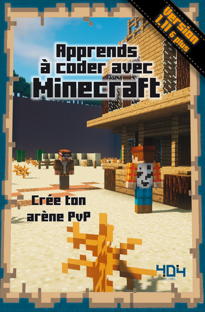 APPRENDS A CODER AVEC MINECRAFT
