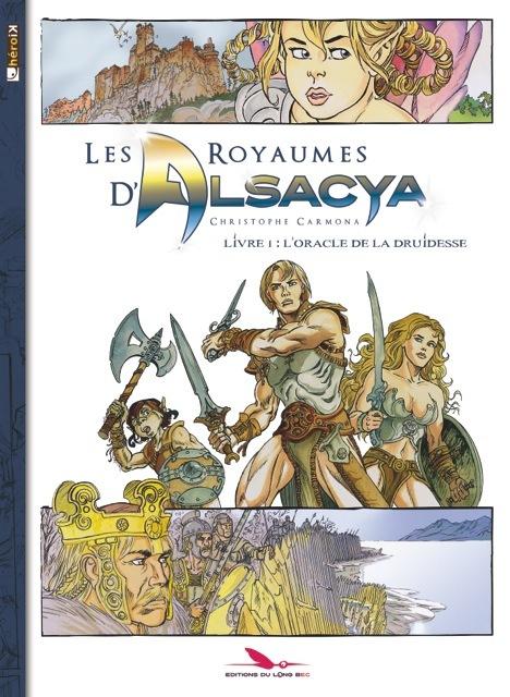 LES ROYAUMES D'ALSACYA : L'ORACLE DE LA DRUIDESSE