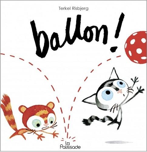 LES P'TITS CHATS - BALLON !