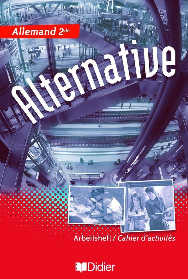 ALTERNATIVE 2DE LV1/LV2 - CAHIER