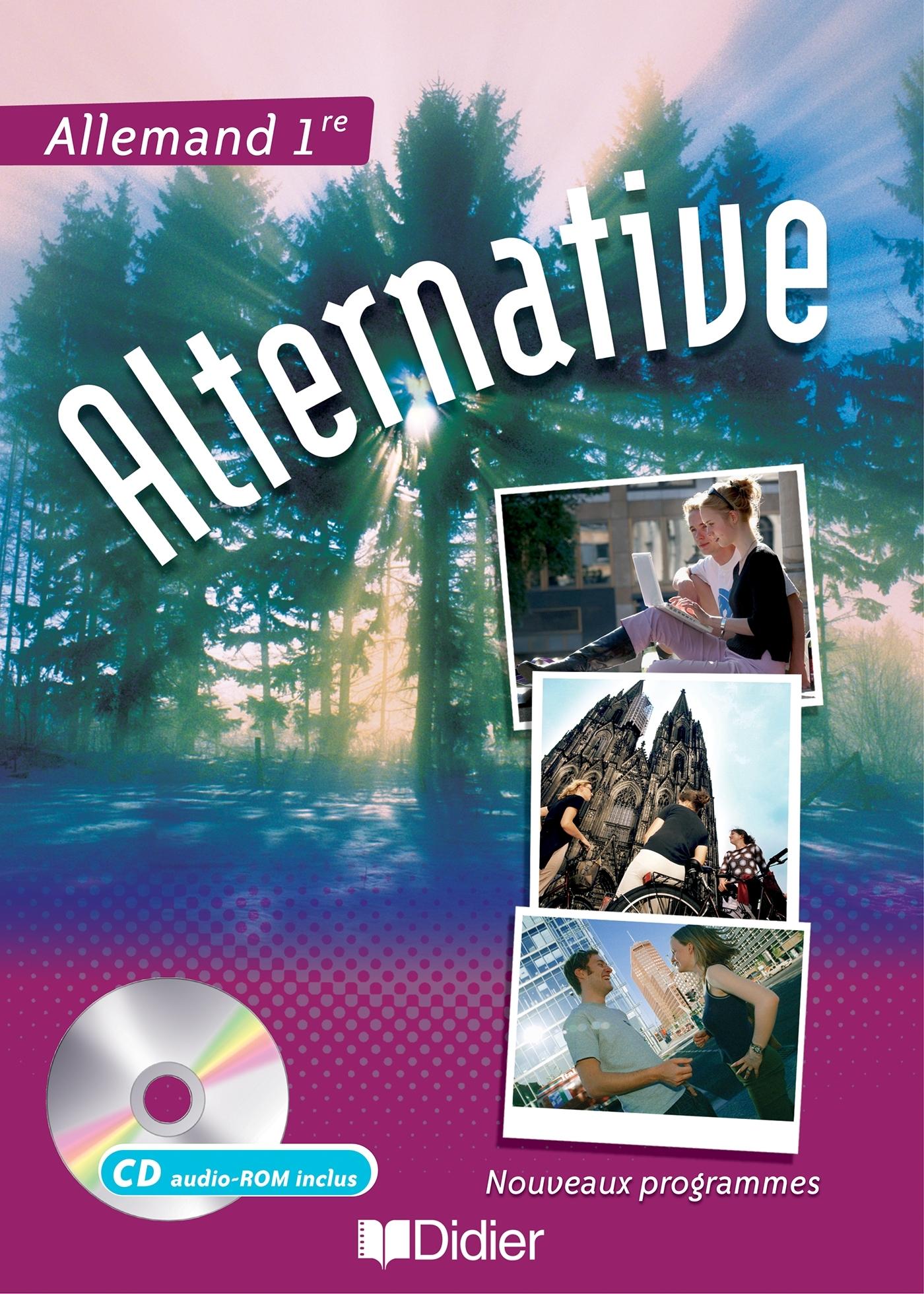ALTERNATIVE 1RE LV1/LV2 - LIVRE ELEVE   CD AUDIO-ROM