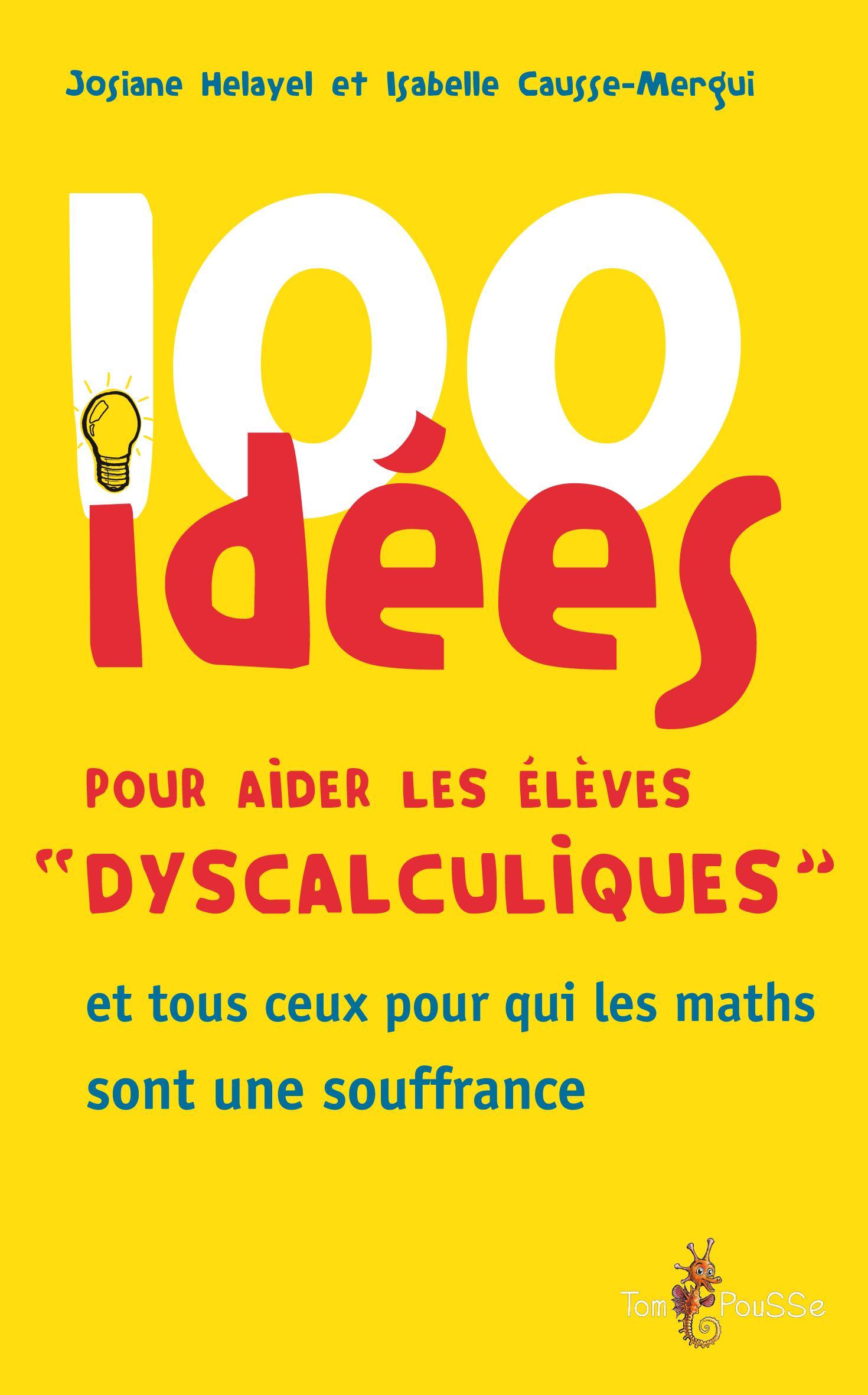 100 IDEES POUR QUE TOUS LES ENFANTS SACHENT LIRE