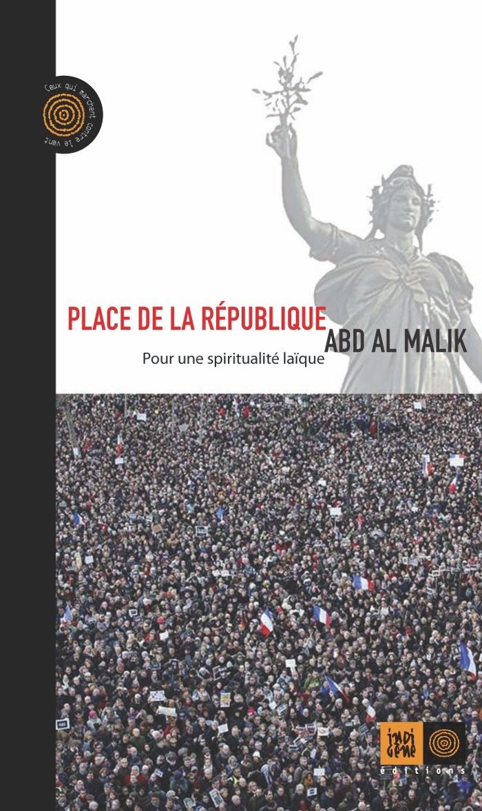 PLACE DE LA REPUBLIQUE - POUR UNE SPIRITUALITE LAIQUE