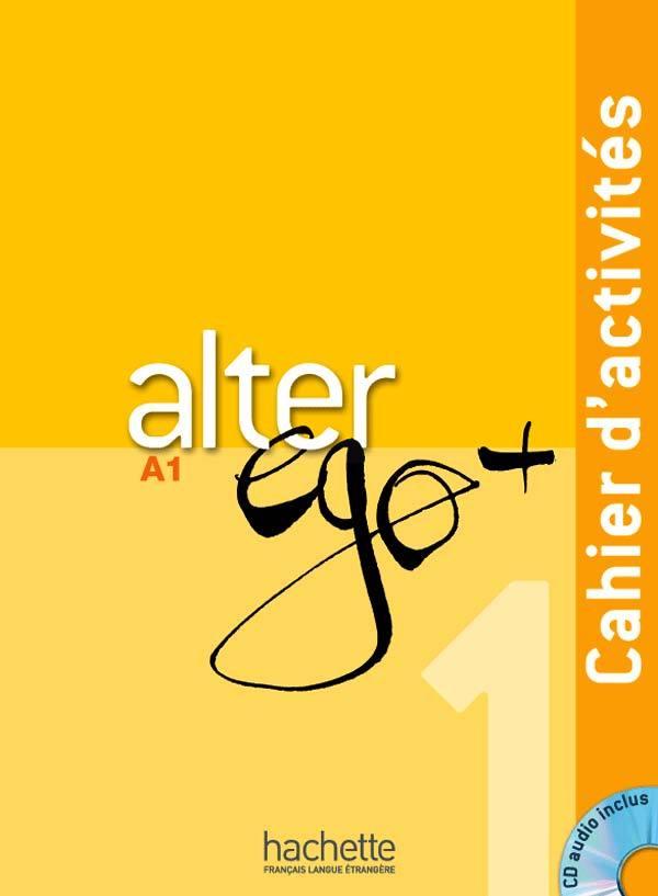 ALTER EGO   1 : CAHIER D'ACTIVITES   CD AUDIO