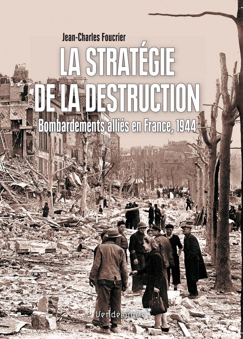 LA STRATEGIE DE LA DESTRUCTION
