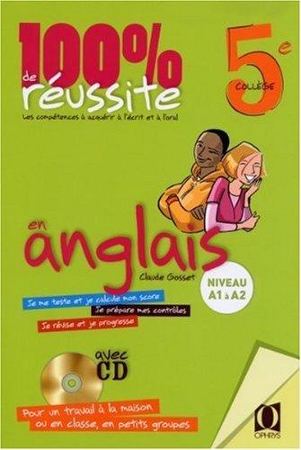 100 %  DE REUSSITE EN ANGLAIS - CLASSE 5E