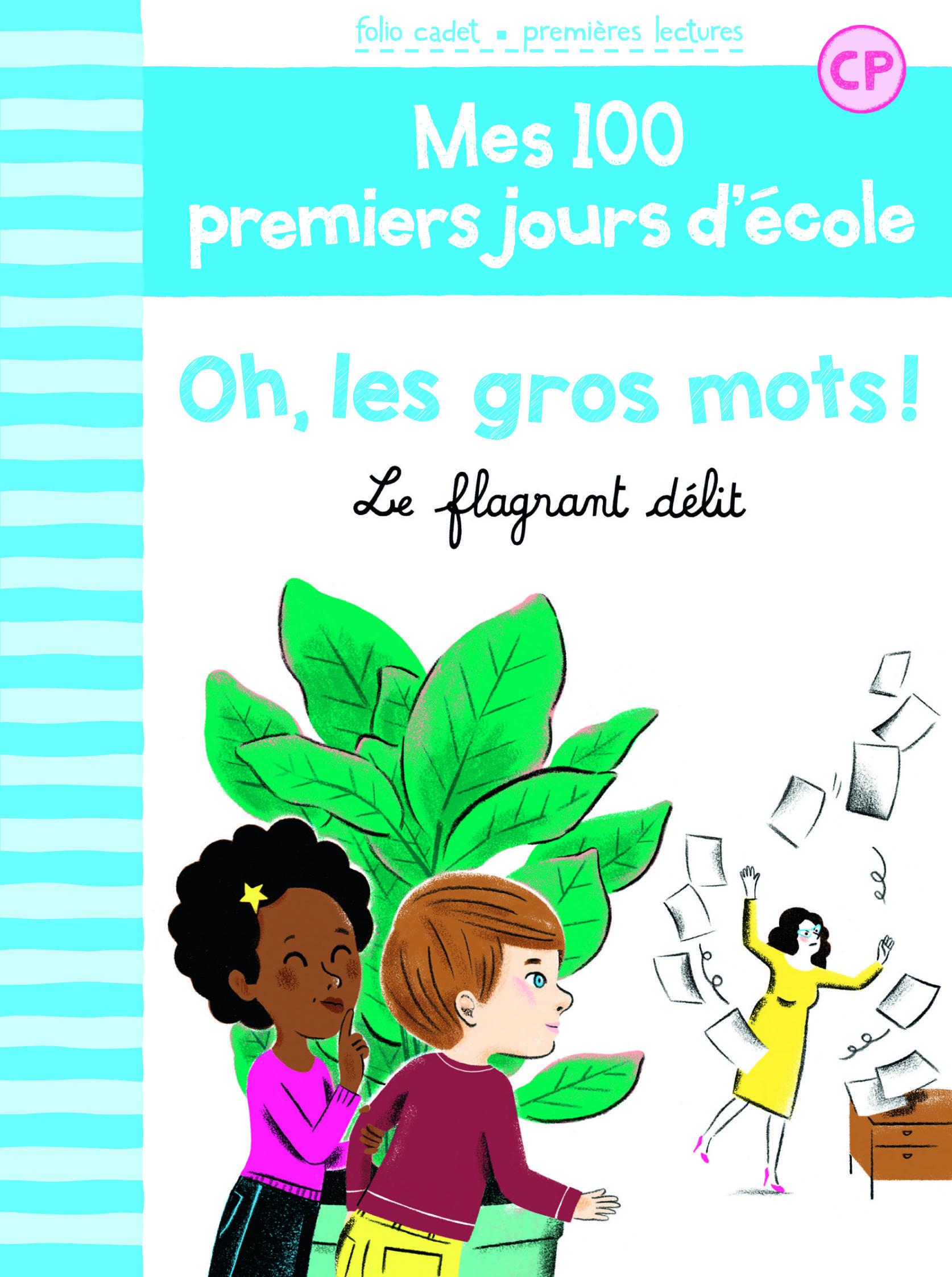 100 PREMIERS JOURS - OH LES GROS MOTS !