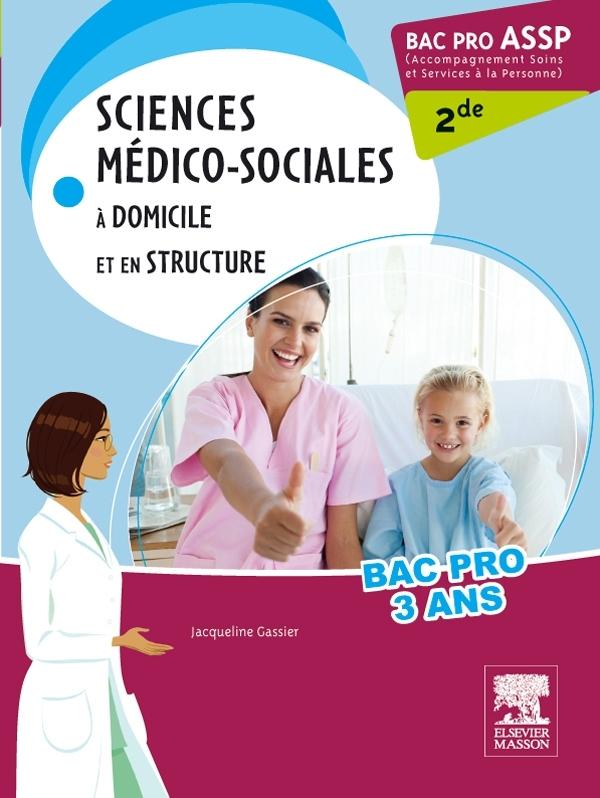 BAC PRO ASSP SCIENCES MEDICO-SOCIALES 2DE