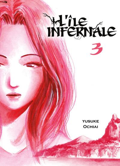 L'ILE INFERNALE - TOME 3