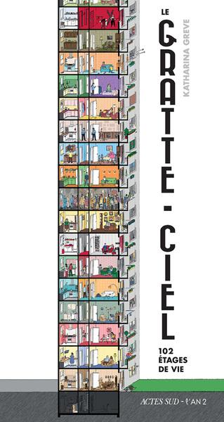 LE GRATTE-CIEL - 102 ÉTAGES DE VIE