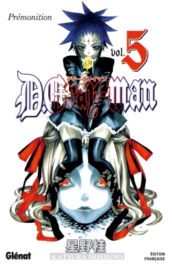 D.GRAY-MAN - EDITION ORIGINALE - TOME 05
