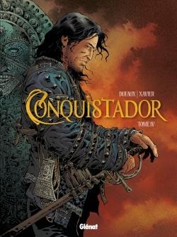 CONQUISTADOR - TOME 04