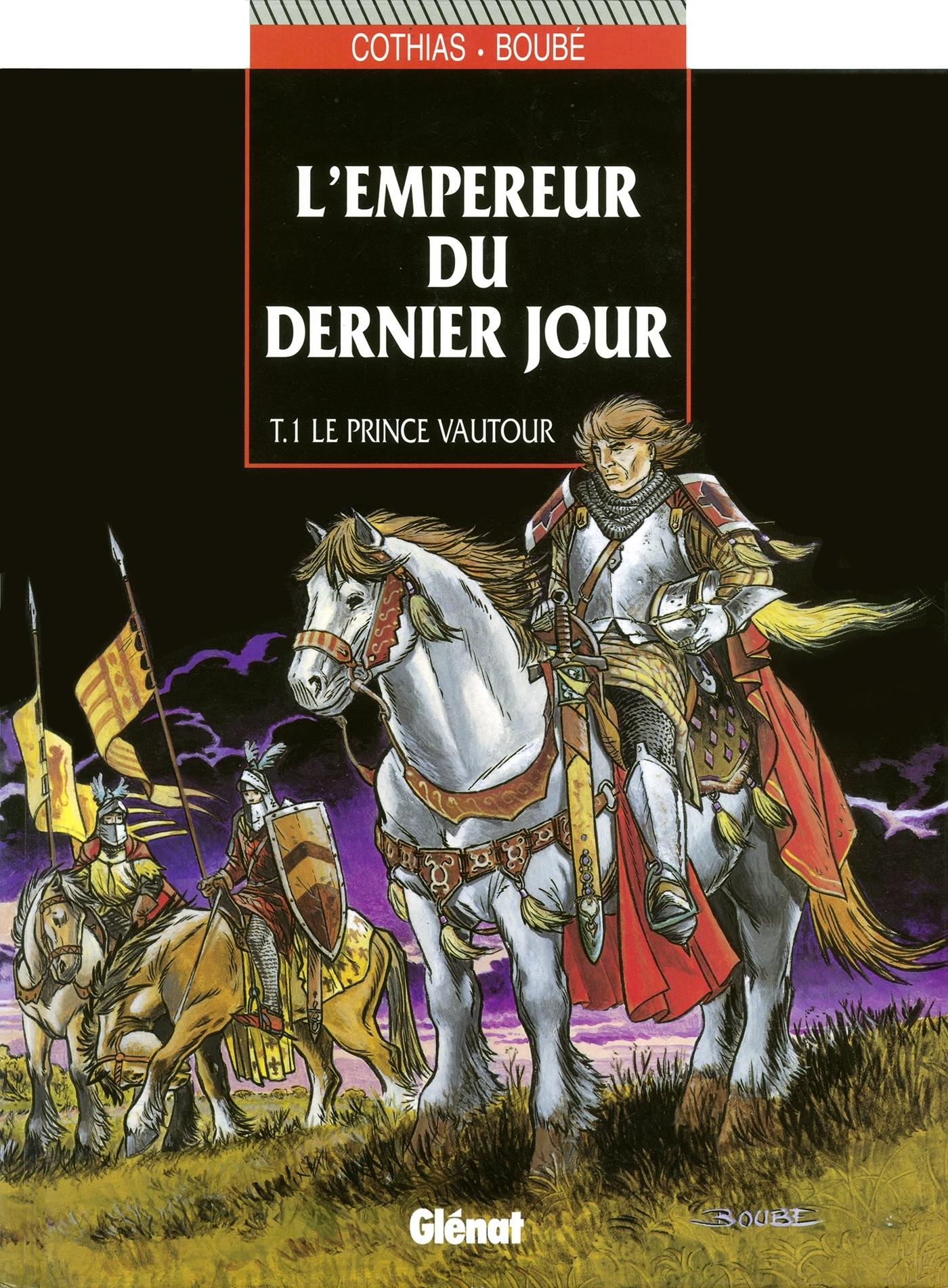 L'EMPEREUR DU DERNIER JOUR - TOME 01