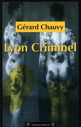 LYON CRIMINEL