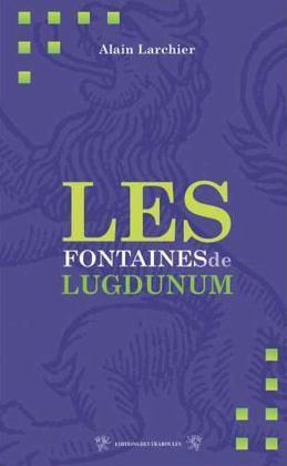 FONTAINES DE LUGDUNUM