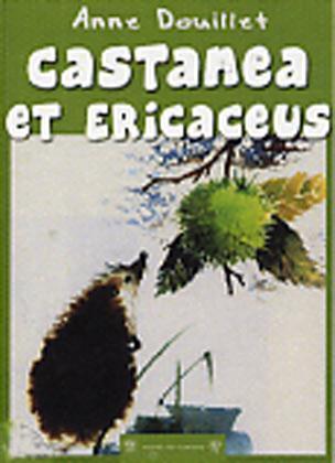 CASTANEA ET ERINACEUS