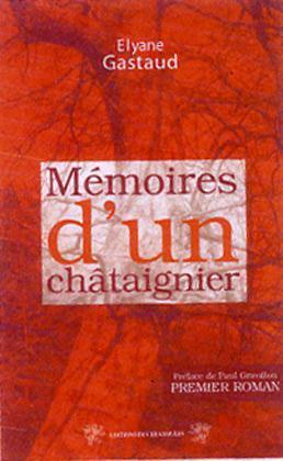 MEMOIRES D'UN CHATAIGNIER