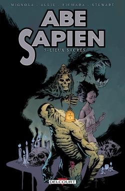 ABE SAPIEN 05. LIEUX SACRES