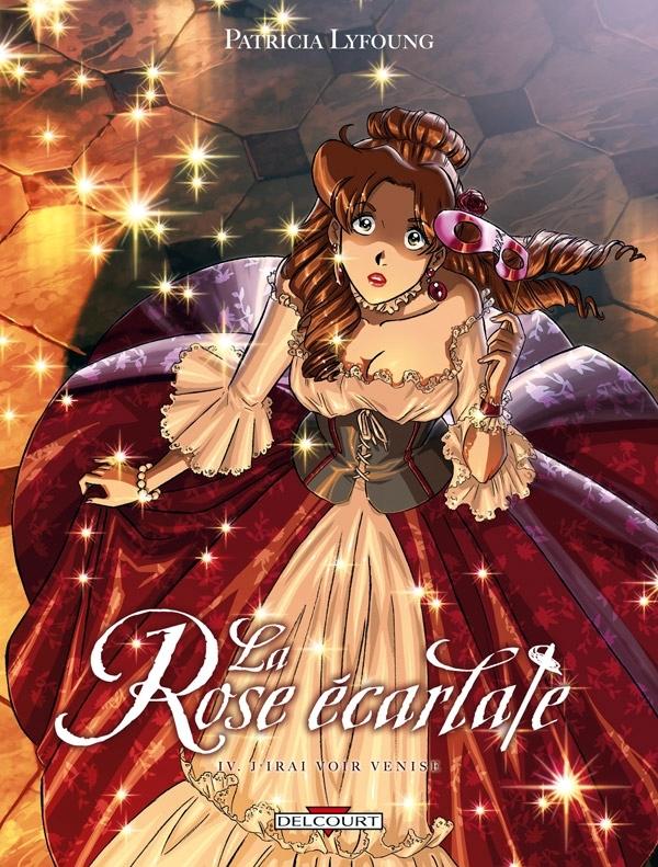 LA ROSE ECARLATE T4 - J'IRAI VOIR VENISE